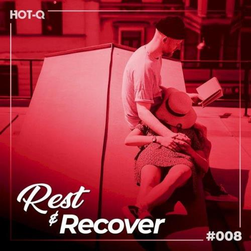 Various Performers - Rest & Recover 008 (2021)