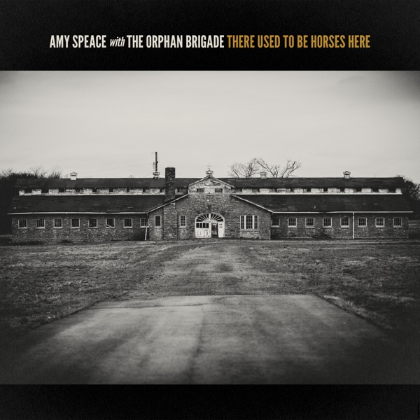 Amy Speace - There Used to Be Horses Here (2021)