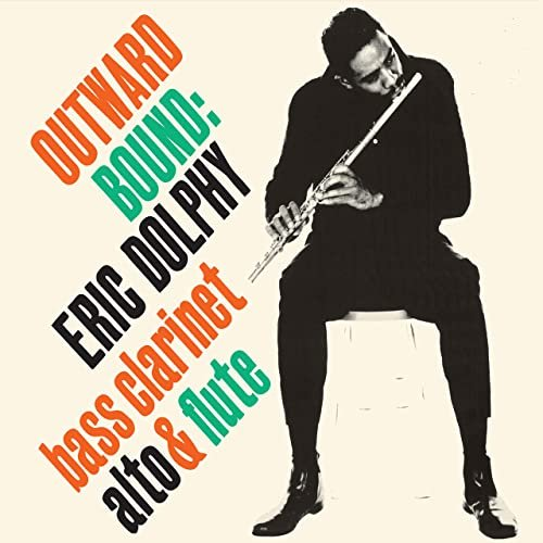 Eric Dolphy - Outward Bound (2021)