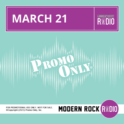 Various Performers - Promo Only Modern Rock Radio March 2021 (2021)