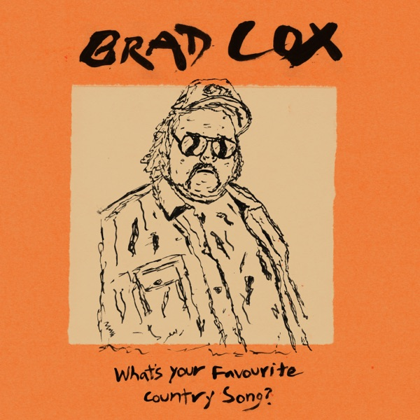 Brad Cox - What's Your Favourite Country Song? (2021)