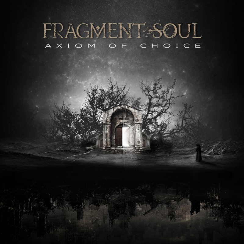 Fragment Soul - Axiom Of Choice (2021)