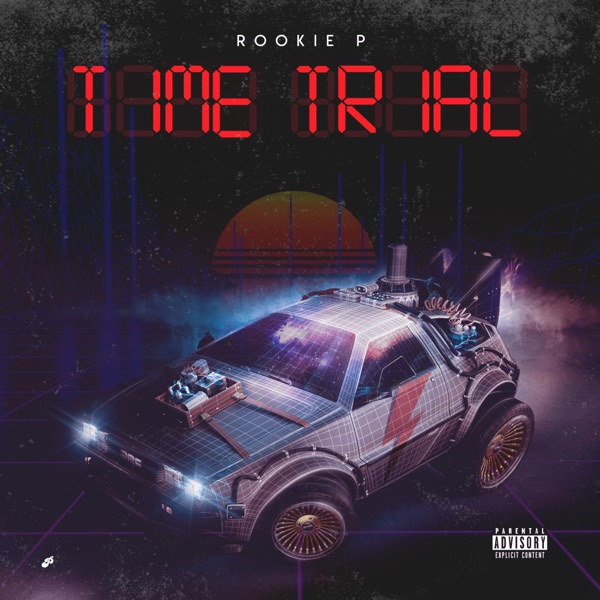 Rookie P - Time Trial (2021)