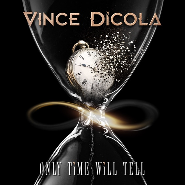 Vince DiCola - Only Time Will Tell (2021)