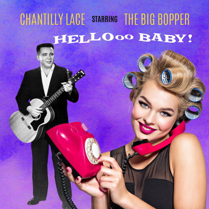 The Big Bopper - Chantilly Lace (2021)
