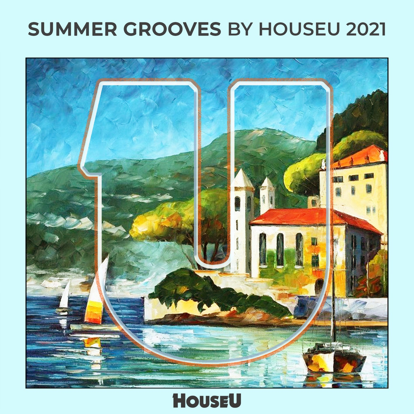 Various Performers - Summer Grooves By HouseU 2021 (2021)