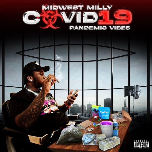 Midwest Milly - 'COVID 19' PANDEMIC VIBES (2021)