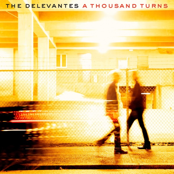 The Delevantes - A Thousand Turns (2021)
