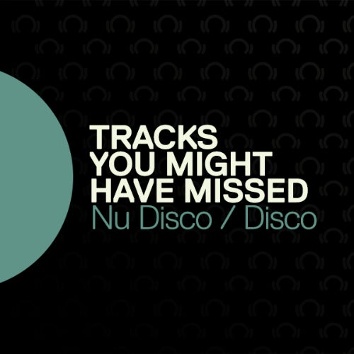 Various Performers - Beatport Tracks You Might Have Missed: Nu Disco/Disco (2021)
