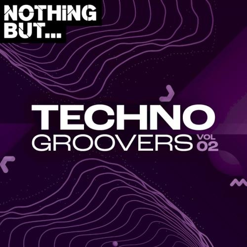 Various Performers - Nothing But... Techno Groovers, Vol. 02 (2021)