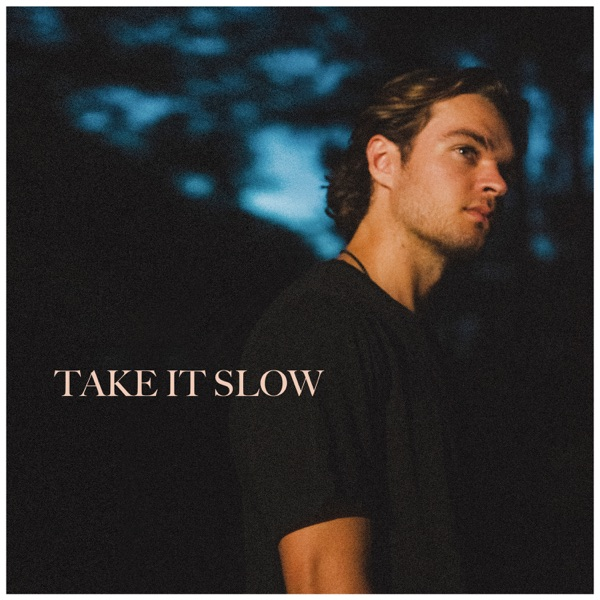 Conner Smith - Take It Slow (2021)