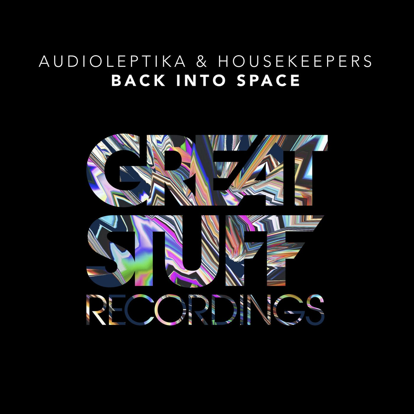 Audioleptika, HouseKeepers - Back into Space (2021)