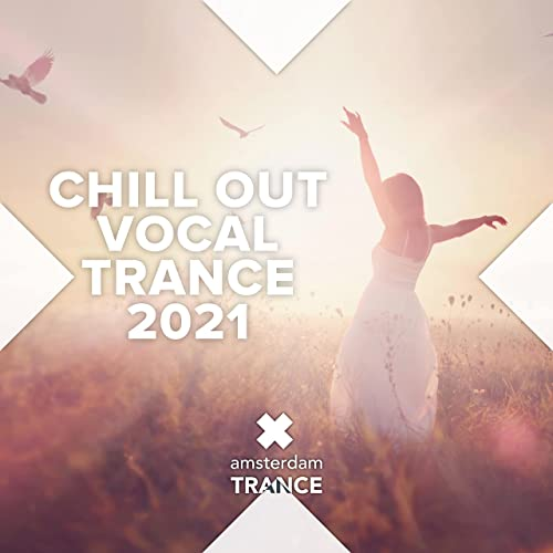 Various Artist - Chill Out Vocal Trance 2021 (2021)
