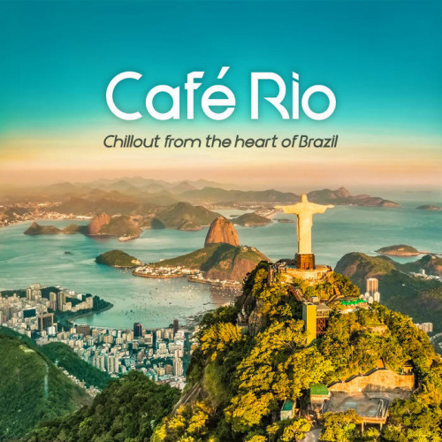 Various Performers - Cafe Rio (2021)
