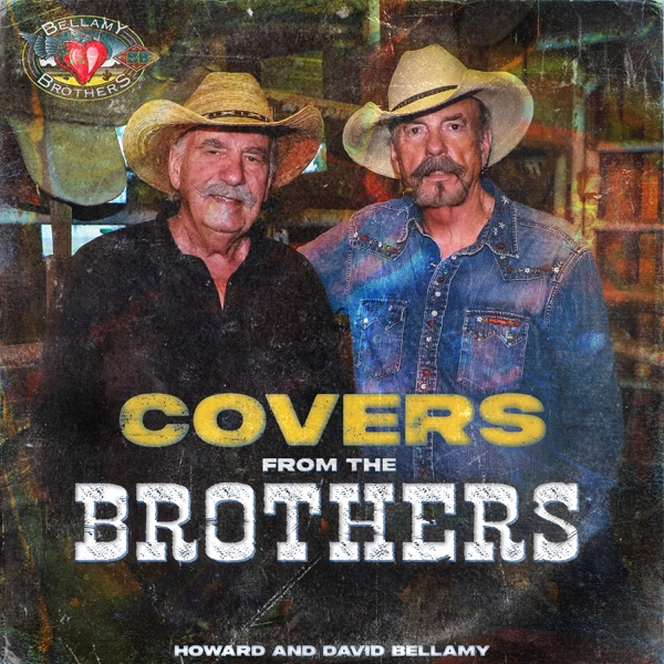 The Bellamy Brothers - Covers from the Brothers (2021)