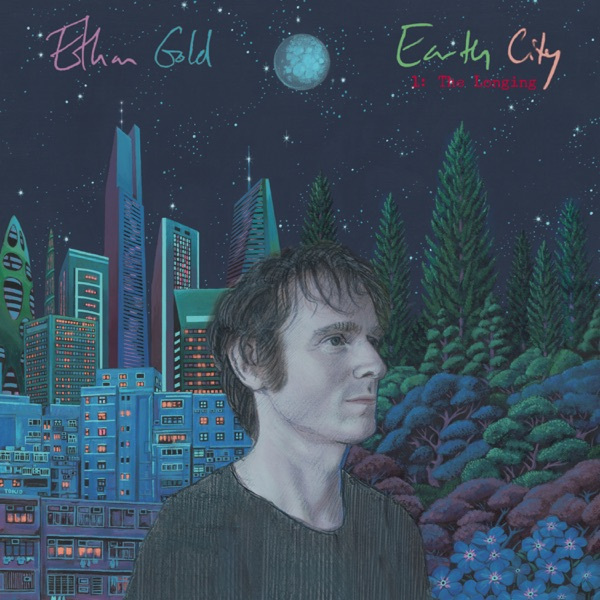 Ethan Gold - Earth City 1: The Longing (2021)