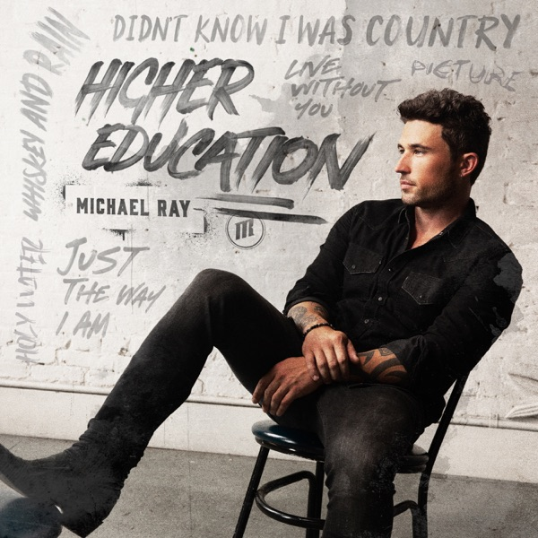 Michael Ray - Higher Education (2021)