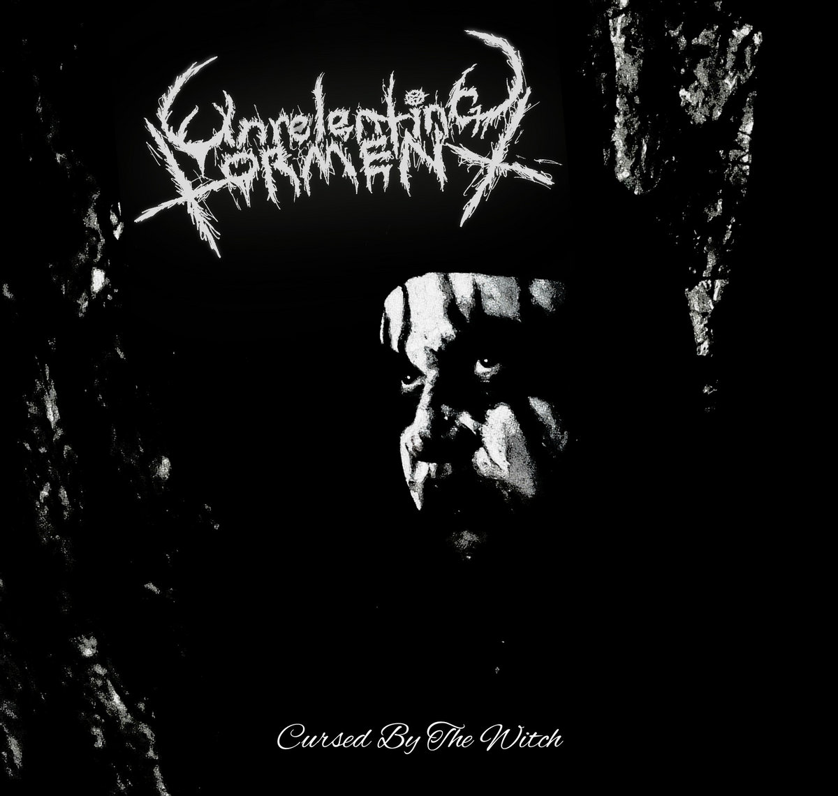 Unrelenting Torment - Cursed By The Witch (2021)