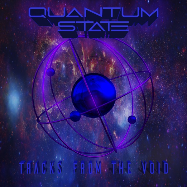 Quantum State - Tracks From The Void (2021)