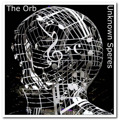 The Orb - Unknown Spheres (2021)