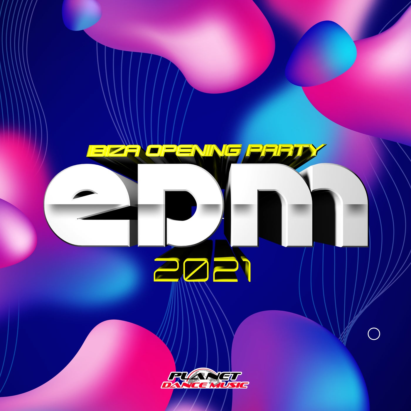 Various Performers - EDM 2021 Ibiza Opening Party (2021)