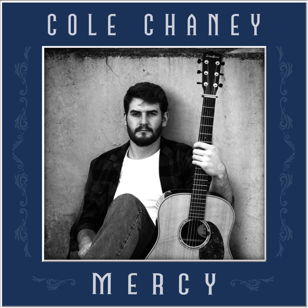 Cole Chaney - Mercy (2021)