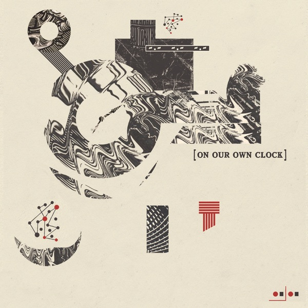 On Our Own Clock - On Our Own Clock (2021)