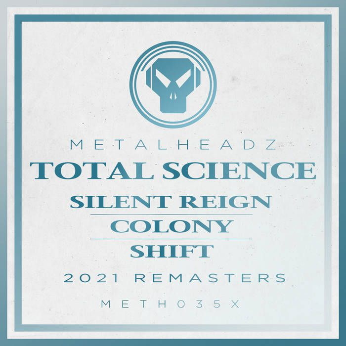 Total Science - Silent Reign / Colony / Shift (2021)