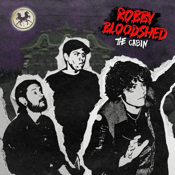 Robby Bloodshed - The Cabin (2021)