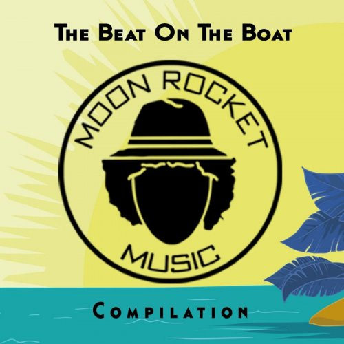 Various Performers - The Beat On The Boat Compilation (2021)