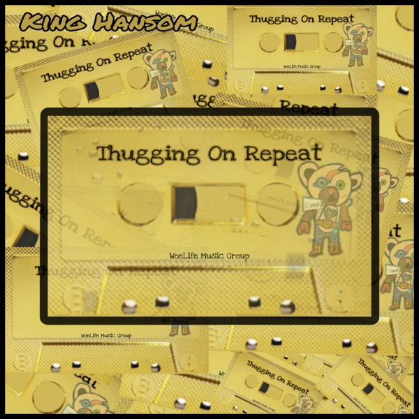 King Hansom - Thugging on repeat (2021)