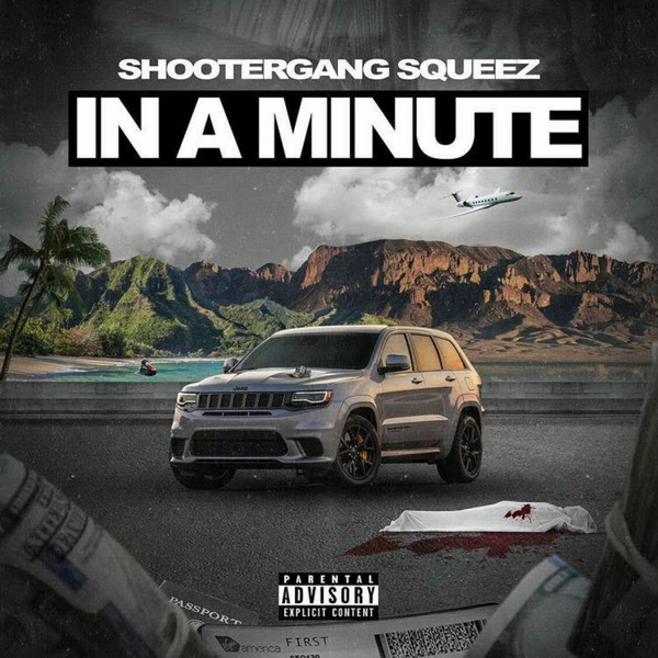 ShooterGang Squeez - In A Minute (2021)