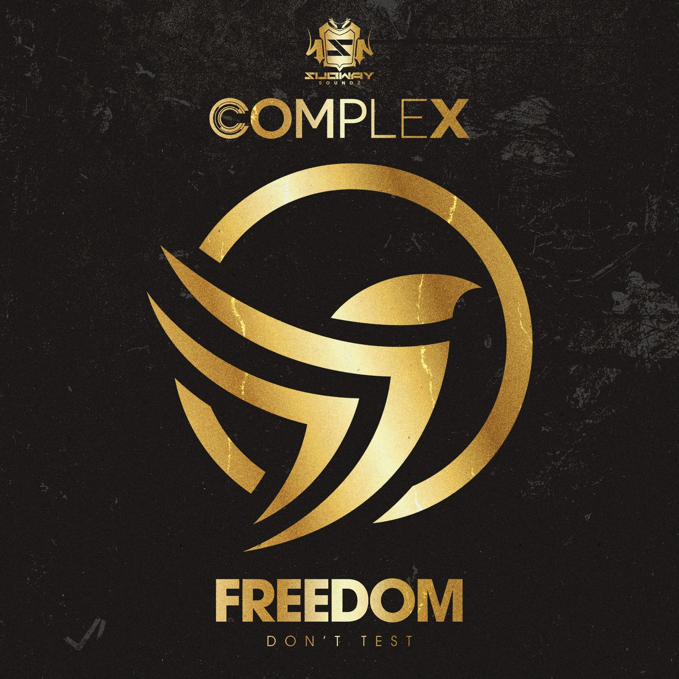 Complex - Freedom / Don't Test (2021)