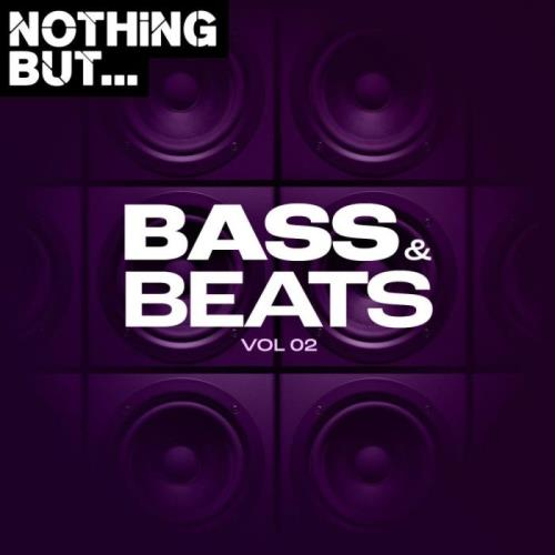 Various Performers - Nothing But... Bass & Beats, Vol. 02 (2021)