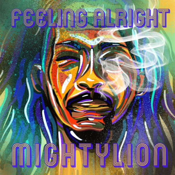 Mighty Lion - Feeling Alright (2021)
