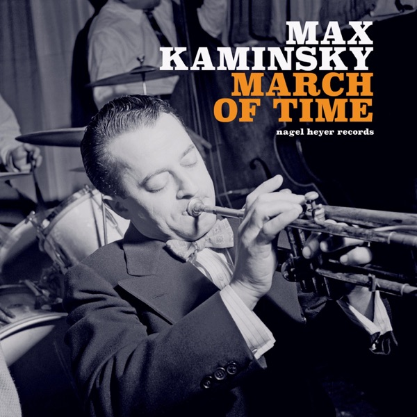 Max Kaminsky - March of Time (2021)