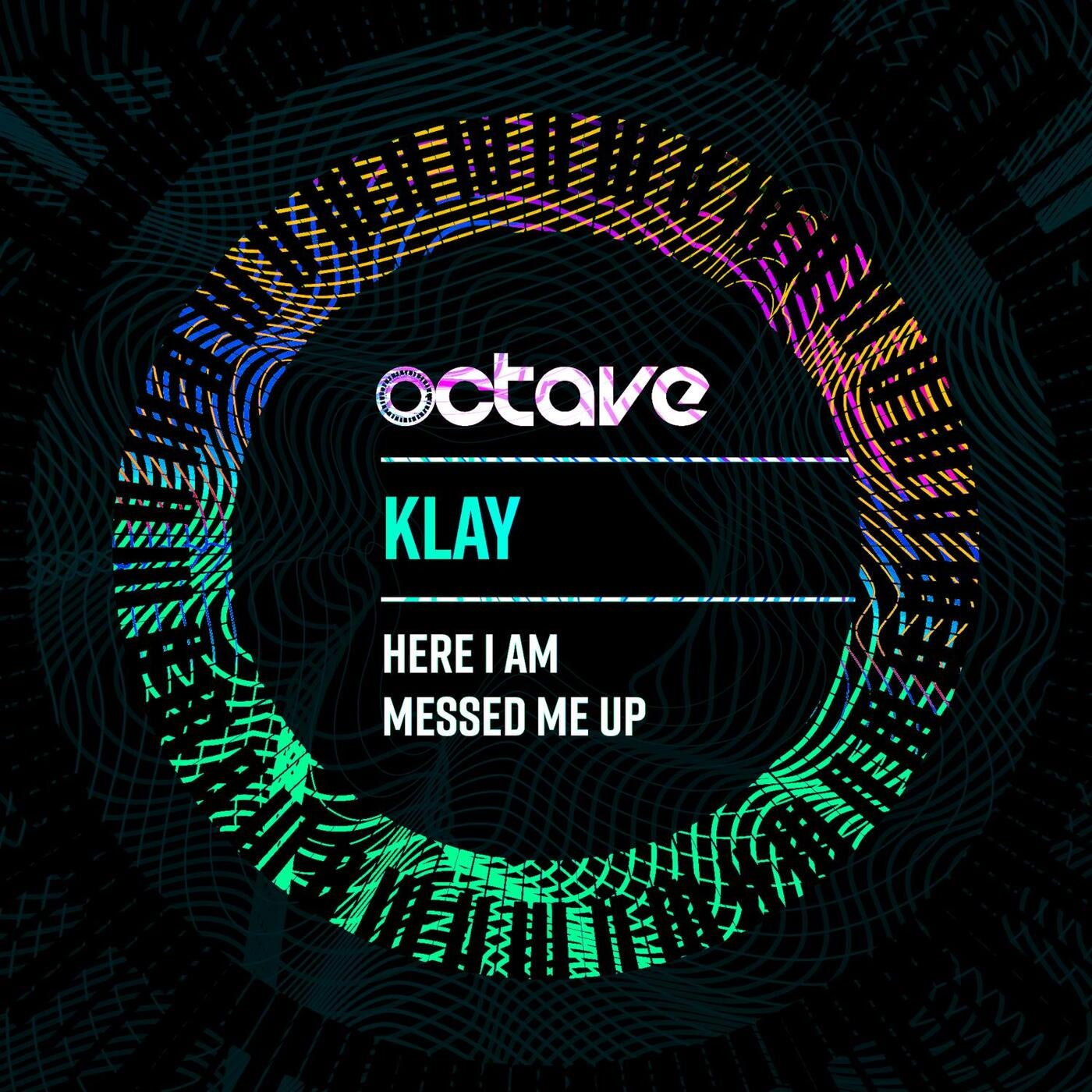 Klay - Here I Am / Messed Me Up (2021)