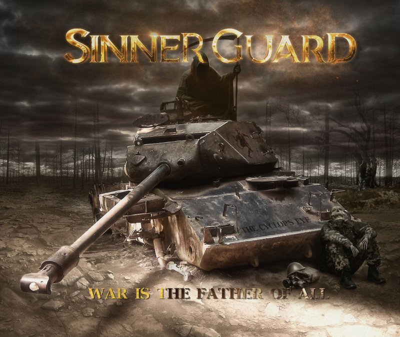 Sinner Guard - War Is the Father of All (2021)