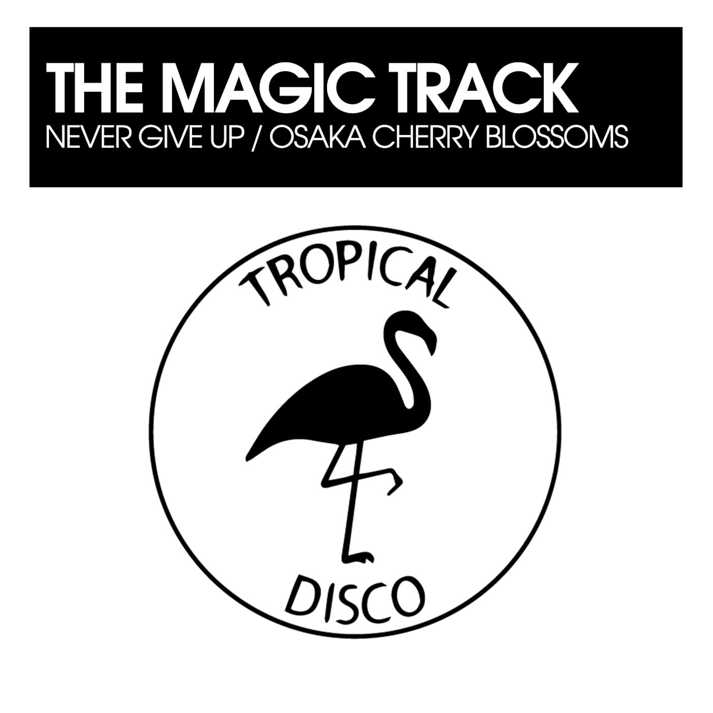 The Magic Track - Never Give up, Osaka Cherry Blossoms (2021)