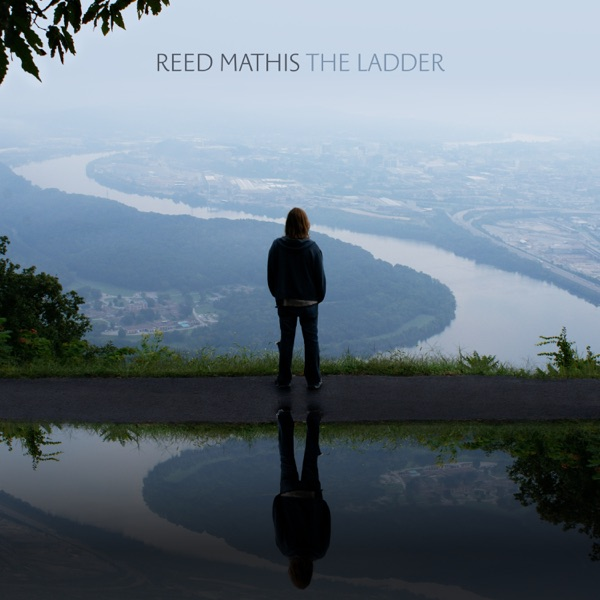Reed Mathis - The Ladder (2021)