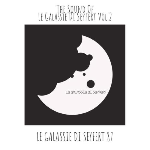 Various Performers - The Sound Of Le Galassie Di Seyfert Vol. 2 (2021)