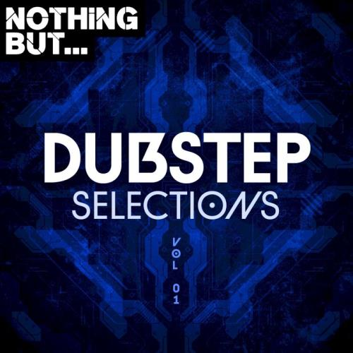 Various Performers - Nothing But... Dubstep Selections, Vol. 01 (2021)