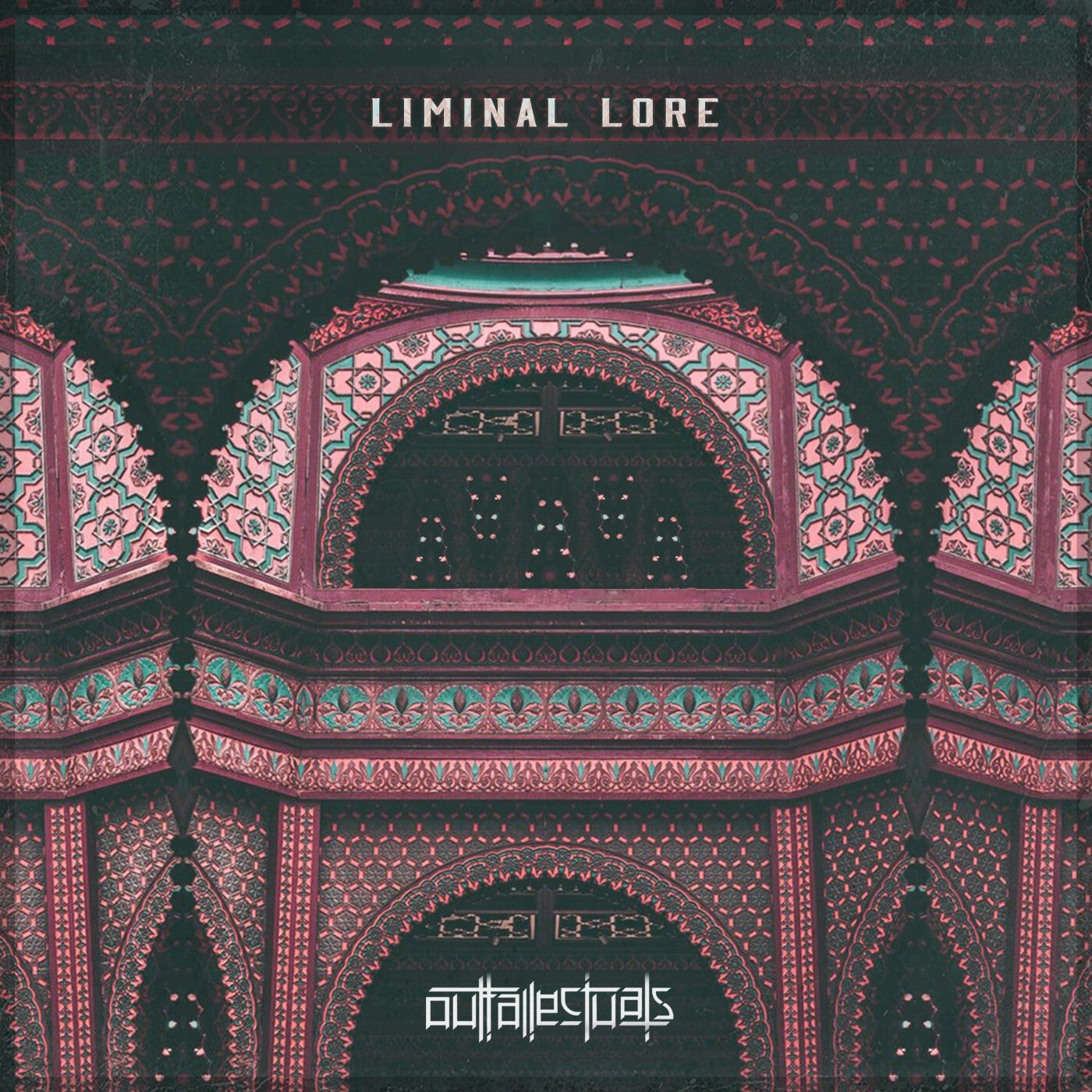 Outtallectuals - Liminal Lore (2021)