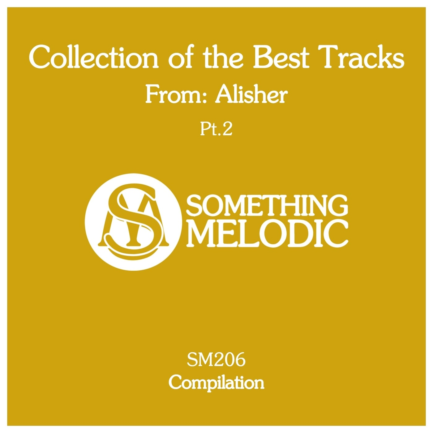 Alisher - Collection of the Best Tracks from  Alisher, Pt. 2 (2021)