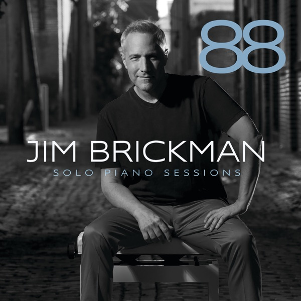 Jim Brickman - 88: Solo Piano Sessions (2021)