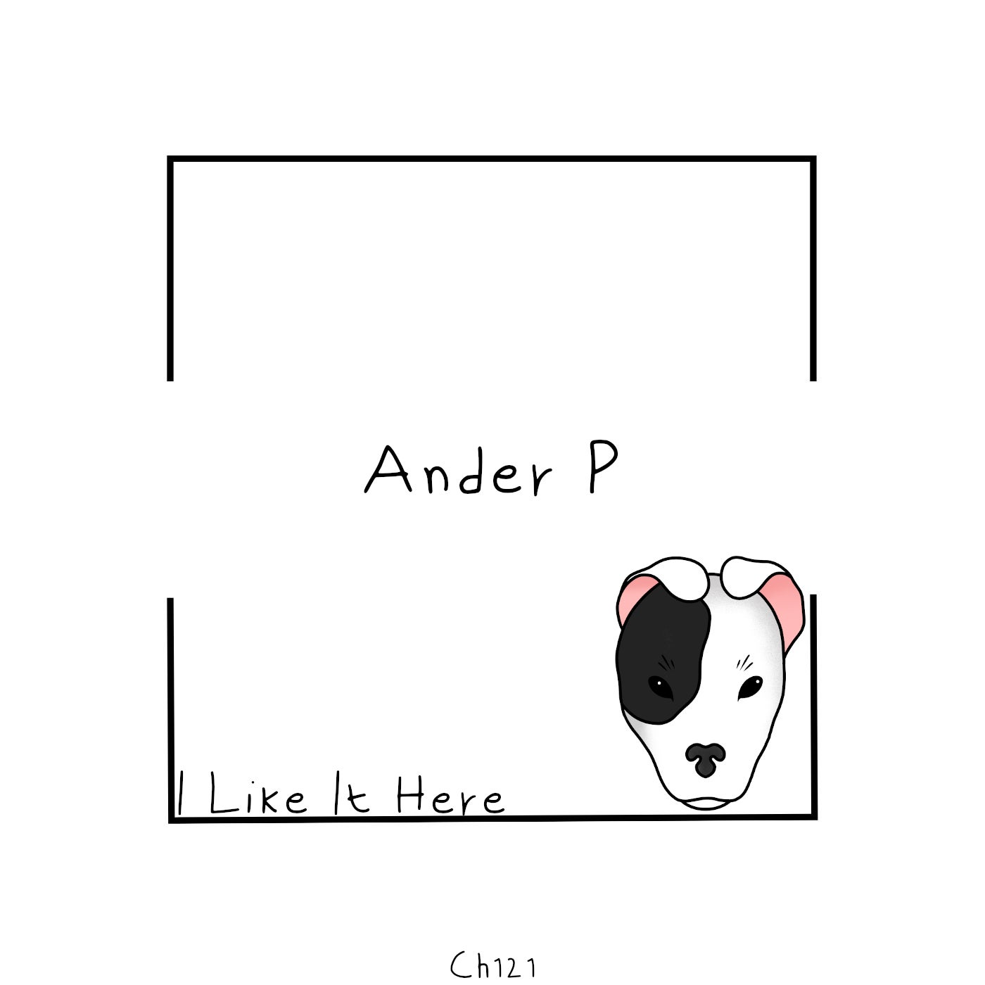 Ander P - I Like It Here (2021)