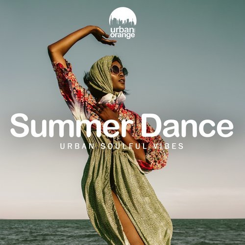Various Performers - Summer Dance: Urban Soulful Vibes (2021)