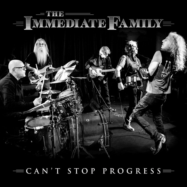The Immediate Family - Can't Stop Progress (2021)
