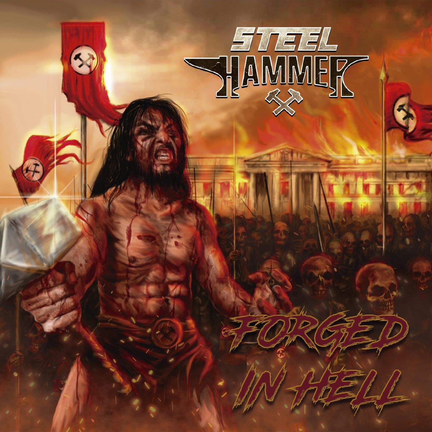 Steel Hammer - Forged In Hell (2021)