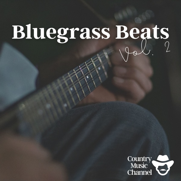 Country Music Channel - Bluegrass Beats Vol. 2 (2021)